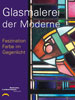 Glasmalerei in der Moderne